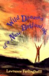 Wild Dreams of a New Beginning - Lawrence Ferlinghetti
