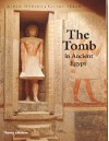The Tomb in Ancient Egypt: Royal and Private Sepulchres from the Early Dynastic Period to the Romans - Aidan Dodson, Salima Ikram