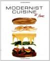 Modernist Cuisine at Home - Nathan Myhrvold, Maxime Bilet