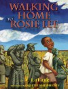 Walking Home to Rosie Lee - A. LaFaye, Keith D. Shepherd