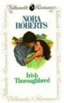 Irish Thoroughbred (Irish Hearts #1) (Nightingale Series) - Nora Roberts