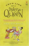 True Lies of a Drama Queen - Lee Nichols