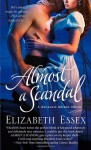 Almost a Scandal - Elizabeth Essex