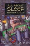 All About Sleep From A to Zzzz - Elaine Scott, John O'Brien, John O'Brien