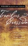 Troilus and Cressida - Paul Werstine, Barbara A. Mowat, William Shakespeare