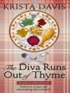 The Diva Runs Out of Thyme - Krista Davis