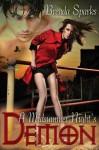 A Midsummer Night's Demon - Brenda Sparks