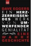 Ein herzzerreißendes Werk von umwerfender Genialität (Taschenbuch) - Dave Eggers, Leonie von Reppert-Bismarck