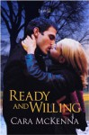 Ready and Willing - Cara McKenna