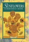 Sunflowers a Birthday Book - Helen Exley