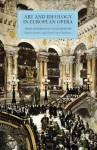 Art and Ideology in European Opera: Essays in Honour of Julian Rushton - Rachel Cowgill, David Cooper