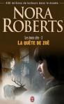 La quête de Zoé (Les trois clés, #3) - Nora Roberts