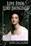 Love Finds Lord Davingdale - Anne Gallagher