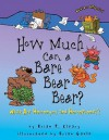 How Much Can a Bare Bear Bear?: What Are Homonyms and Homophones? (Words Are Categorical) - Brian P. Cleary, Brian Gable