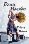 Danse Macabre - Robert Mayer