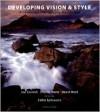 Developing Vision & Style: A Landscape Photography Masterclass - Charlie Waite, David Ward, Joe Cornish, Eddie Ephraums
