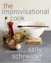 Improvisational Cook 1 - Sally Schneider