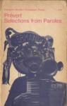 Selections from Paroles - Jacques Prévert, Lawrence Ferlinghetti