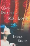 The Death of Mr. Love - Indra Sinha