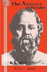 The Apology of Socrates, and The Crito - Plato, Benjamin Jowett