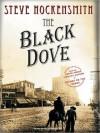 The Black Dove - William Dufris, Steve Hockensmith