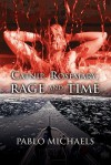 Catnip, Rosemary, Rage and Time - Pablo Michaels