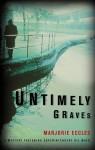 Untimely Graves - Marjorie Eccles