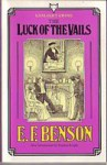 Luck of the Vails - E.F. Benson