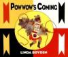 Powwow's Coming - Linda Boyden