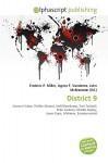 District 9 - Agnes F. Vandome, John McBrewster, Sam B Miller II