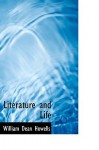Literature and Life - William Dean Howells