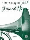 Breeze-Easy Method for French Horn, Bk 1 - John Kinyon