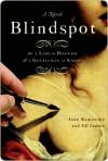 Blindspot Blindspot Blindspot - Jane Kamensky, Jill Lepore
