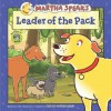 Martha Speaks: Leader of the Pack (8x8) - Susan Meddaugh