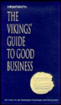 The Vikings' Guide to Good Business - Bernard Scudder