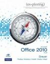 Microsoft Office 2010 Plus [With CDROM] - Robert T. Grauer, Mary Anne Poatsy, Michelle Hulett, Cynthia Krebs, Keith Mast, Keith Mulbery, Lynn Hogan