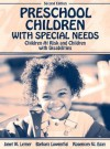 Preschool Children with Special Needs: Children at Risk, Children with Disabilities - Bruce Whatley
