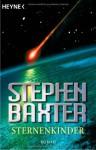 Sternenkinder - Stephen Baxter
