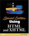 Special Edition Using Html And Xhtml - Molly E. Holzschlag