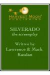 Silverado: The Screenplay - Lawrence Kasdan, Mark Kasdan