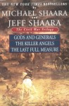 The Civil War Trilogy: Gods and Generals / The Killer Angels / The Last Full Measure - Michael Shaara, Jeff Shaara