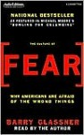 The Culture of Fear: Why Americans Are Afraid of the Wrong Things (Audio) - Barry Glassner
