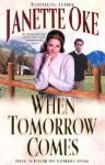 When Tomorrow Comes (Audio) - Janette Oke