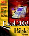Excel 2002 Bible - John Walkenbach, Brian Underdahl, G. Croy