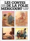 Les contes de la Folie Méricourt - Pierre Gripari
