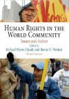 Human Rights in the World Community: Issues and Action (Pennsylvania Studies in Human Rights) - Richard Pierre Claude
