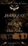 Darkest Hour - Matt Hilton