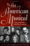 The Art of the American Musical: Conversations with the Creators - Jackson R. Bryer, Richard Allan Davison, Richard Davison