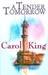A Tender Tomorrow - Carol King