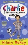 Charlie And The Cheese And Onion Crisps - Hilary McKay